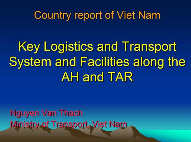 Country report of vietnam Key Logistics and Transport System and Facilities