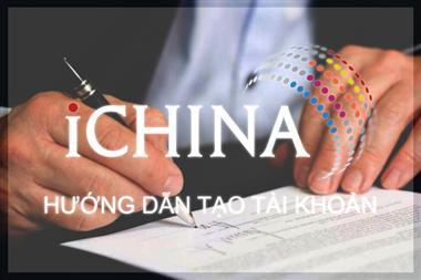 Hướng dẫn đăng ký tài khoản - iCHINA COMPANY