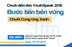 Cùng tìm hiểu xu hướng Chuỗi cung ứng Xanh tại Diễn đàn Tiếng Nói Trẻ - YouthSpeak Forum 2019