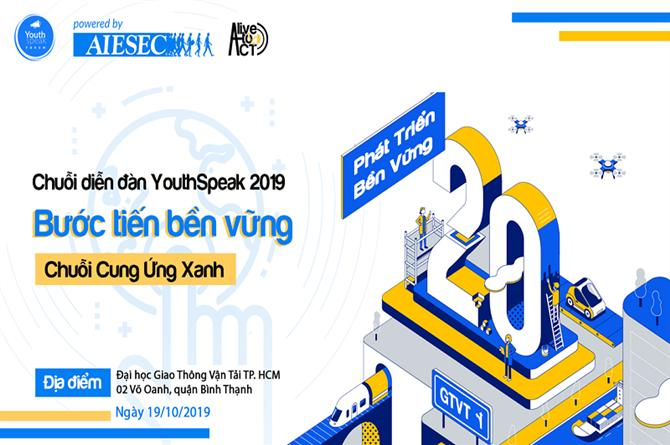 YouthSpeak Forum 2019 là sự kiện được tổ chức sinh viên quốc tế AIESEC tổ chức với sứ mệnh tạo nên một không gian kết nối giới trẻ