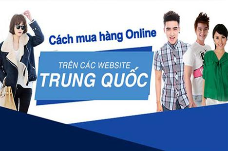 Cách thức mua hàng Trung Quốc online qua mạng đơn giản