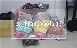 1 ri quần áo là bao nhiêu cái? Mua 1 ri khác gì với mua lẻ?