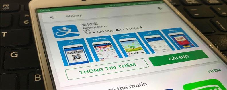 Cách cài đặt ứng dụng Alipay trên thiết bị di động chạy iOS và Android