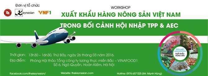 Xuất khẩu hàng nông sản của Việt Nam trong bối cảnh hội nhập TPP – AEC 2016