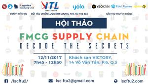 [HCM][HỘI THẢO FMCG SUPLLY CHAIN – DECODE THE SECRETS]