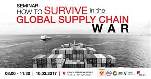 Seminar: How to SURVIVE in the Global Supply Chain WAR