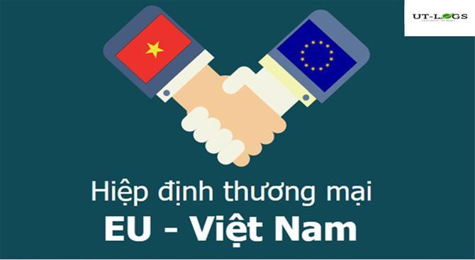 Hiệp định thương mại tự do Việt Nam và EU (EVFTA)
