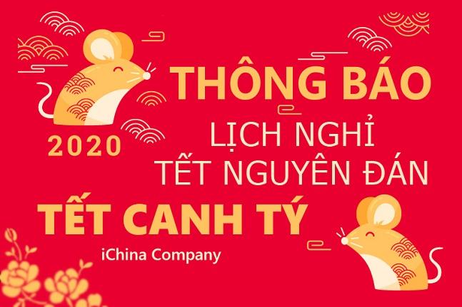 Lịch nghỉ tết nguyên đán Canh Tý 2020 - iChina Company